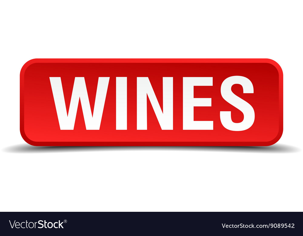 Wines red 3d square button isolated on white vector