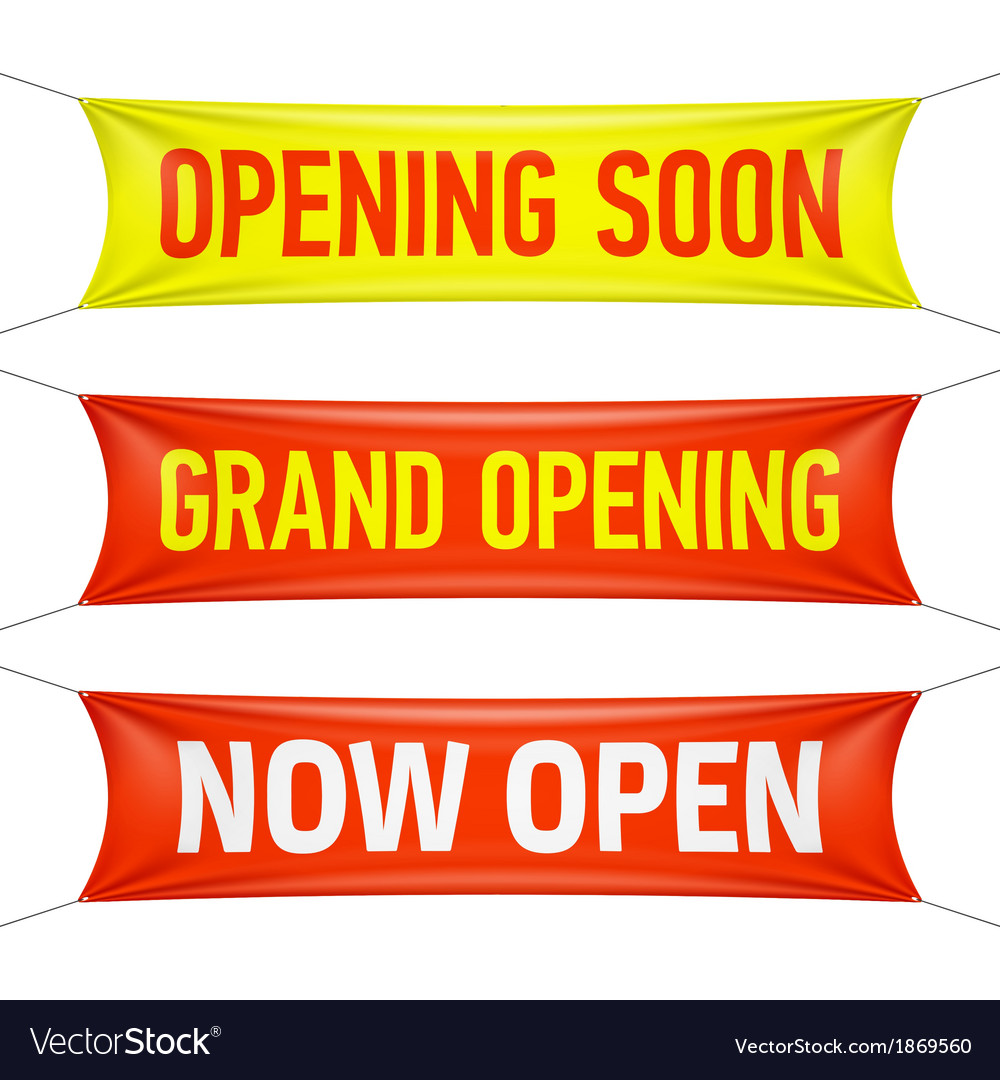 Opening soon grand opening and now open banner vector
