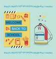 welcome back to school blue and yellow poster vector image
