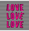 stylish love 3d pink text vector image