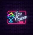 glowing neon ice cream cafe signboard on dark vector image