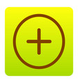 positive symbol plus sign  brown icon at vector image