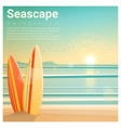 seascape background with surfboards on the beach vector image