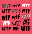 wtf texting vector image