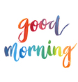 Good morning calligraphic poster vector image