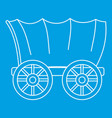 ancient western covered wagon icon outline style vector image vector image