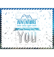 Adventure is calling you hand drawn calligraphy vector image