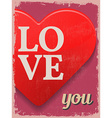 Valentines Day Poster Retro Vintage design Love vector image