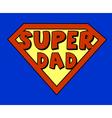 Funny super dad shield vector image
