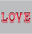 love word with lightbulbs isolated vector image