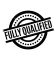 Fully Qualified rubber stamp vector image