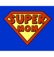Funny super mom shield vector image