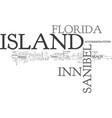 island inn sanibel island florida text background vector image