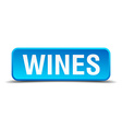 Wines blue 3d realistic square isolated button vector image