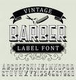 vintage barber label font poster vector image