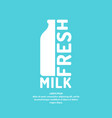poster fresh milk with a bottle and text vector image