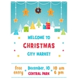 Christmas Holiday Market or Fair Poster with Snowy vector image
