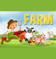 farm scene with farmer and animals vector image