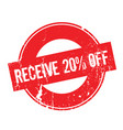 receive 20 off rubber stamp vector image