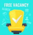 a free vacancy with yellow vector image