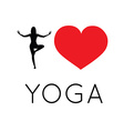 I love yoga vector image