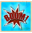 Retro background with Boom Comic Speech Bubble vector image vector image