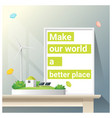 make a better world series with green energy vector image