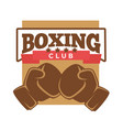 boxing club logo label with two brown gloves vector image