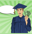 pop art happy graduated student with money vector image vector image