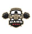 hard work bodybuilding emblem logo vector image