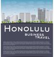Honolulu Hawaii skyline with grey buildings vector image