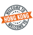 welcome to Hong Kong orange round ribbon stamp vector image