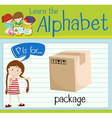 Flashcard letter P is for package vector image