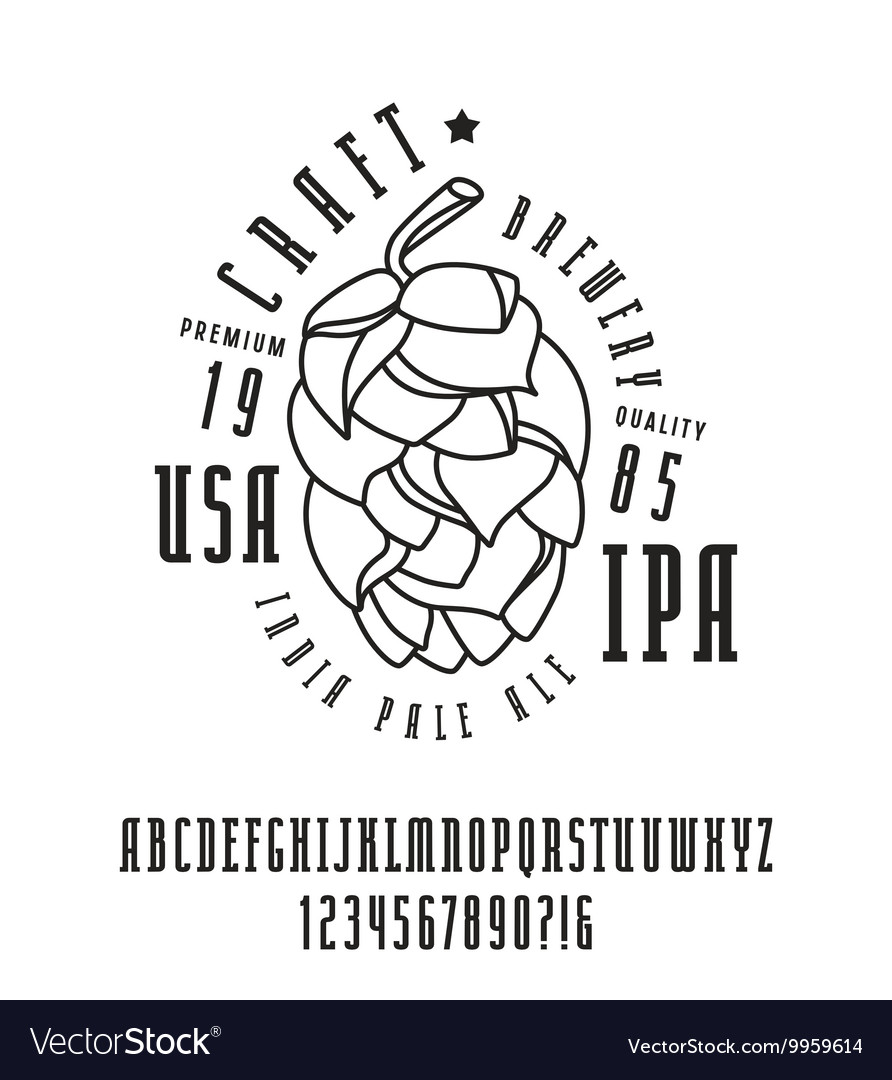 Narrow serif font and craft brewery label vector