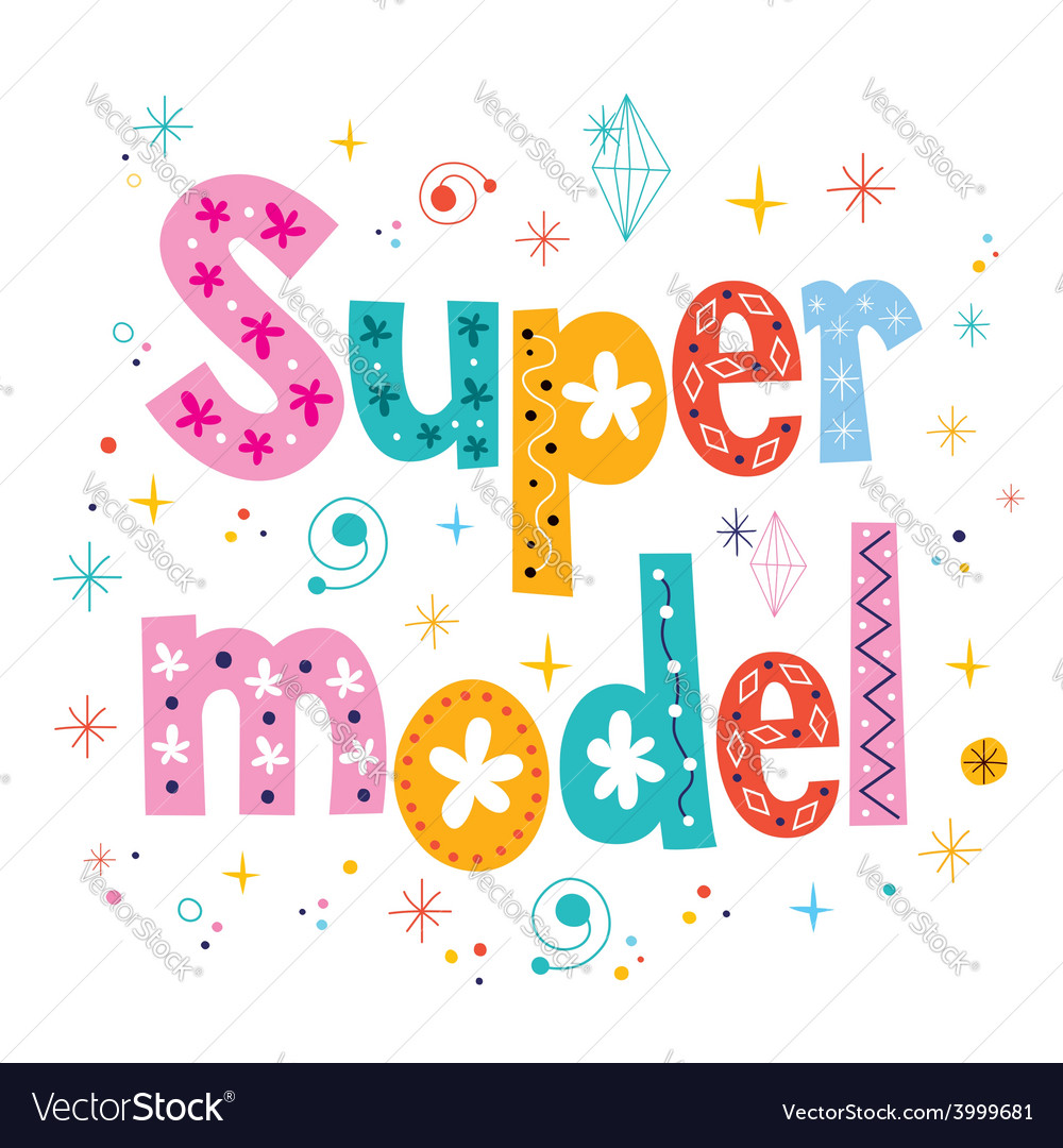 Super model decorative lettering type design vector