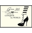 Fashion Woman shoe with quotes vector image