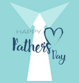 happy father day family holiday greeting card vector image