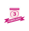 3 february calendar with ribbon vector image