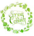 Green watercolor inscription spring is coming vector image