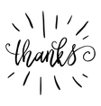 Thanks hand lettering isolated on white background vector image