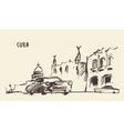 Sketch of a streets in Cuba vector image