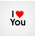 I love you with red heart sign vector image