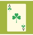 Playing card ACE with a green Shamrock Patrick day vector image