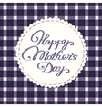 Happy mothers day card embroidered letters vector image vector image