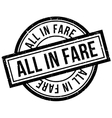 All In Fare rubber stamp vector image