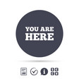 you are here sign icon info text symbol vector image