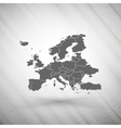 Europe map on gray background grunge texture vector image