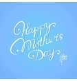 Happy mothers day card vector image