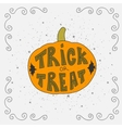 Halloween card with pumpkin and handwritten Trick vector image