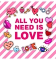 All you need is love Poster banner with Patch vector image